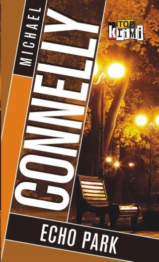 Echo Park - Connelly Michael [E-kniha]